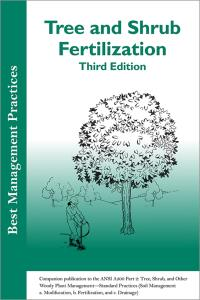 BMP Tree and Shrub Fertilization Third Edition
