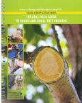 ABCs Field Guide to Young and Smaill Tree Pruning